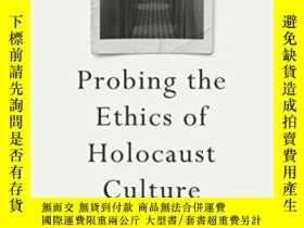 二手書博民逛書店Probing罕見The Ethics Of Holocaust CultureY256260 Claudio
