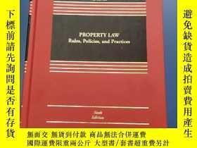 二手書博民逛書店PROPERTY罕見LAW: Rules, Policies, and Practices(物權法:規則、政策和慣