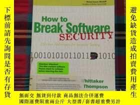 二手書博民逛書店How罕見to Break Software Security【有光盤】Y22710 Whittaker;Ja