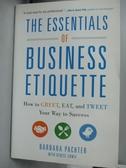 【書寶二手書T4/原文書_YKF】The Essentials of Business Etiquette: How t