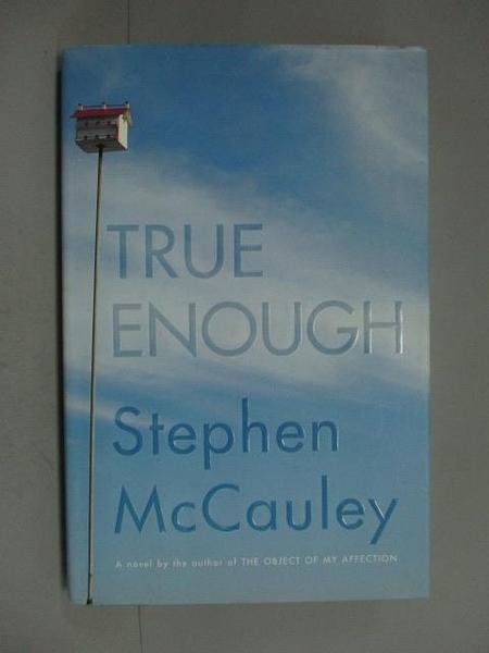 【書寶二手書T9/原文小說_ZDV】True Enough_Stephen McCauley