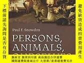 二手書博民逛書店Persons,罕見Animals, OurselvesY256260 Paul F. Snowdon Oup