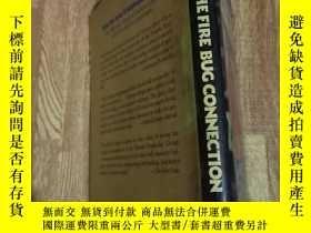 二手書博民逛書店THE罕見FIRE BUG CONNECTIONY15196