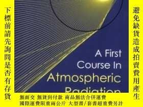 二手書博民逛書店A罕見First Course In Atmospheric RadiationY255562 Grant W