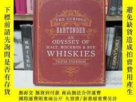 二手書博民逛書店The罕見Curious Bartender: An Odyss