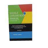 [9美國直購] 暢銷書籍 GOOGLE CHROMEBOOK MANUAL FOR BEGINNERS: How to use Chromebook in 15 minutes