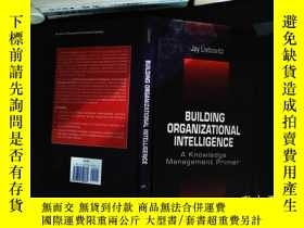 二手書博民逛書店Building罕見Organizational Intelligence: A Knowledge Manage