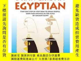 二手書博民逛書店Draw罕見Like an EgyptianY360448 Cl