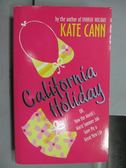 【書寶二手書T4/原文小說_LMZ】Calitornia Holiday_Kate Cann