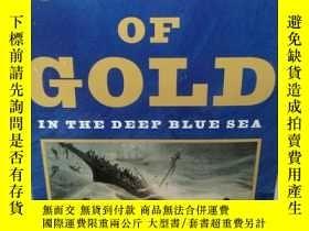二手書博民逛書店尋找黃金船罕見ship of Gold in the Deep