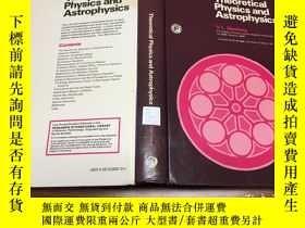 二手書博民逛書店Theoretical罕見physics and astroph