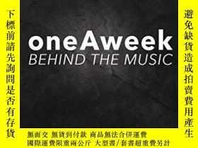 二手書博民逛書店Oneaweek:罕見Behind the MusicY360448 Buck Bowen Createspa