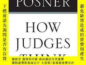 二手書博民逛書店How罕見Judges ThinkY255562 The Honorable Richard A. Posne