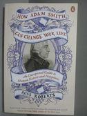 【書寶二手書T1/心理_IQX】How Adam Smith Can Change Your Life_Russ Roberts