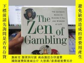二手書博民逛書店The罕見Zen of Gambling: The Ultima