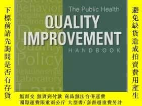 二手書博民逛書店Public罕見Health Quality Improvement Handbook-公共衛生質量改進手冊Y