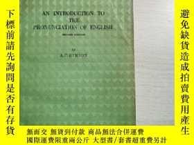 二手書博民逛書店AN罕見INTRODUCTION TO THE PRONUNCIATION OF ENGLISHY235182
