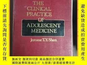 二手書博民逛書店英文書罕見the clinical practice of adolescent medicine 青少年醫學臨床