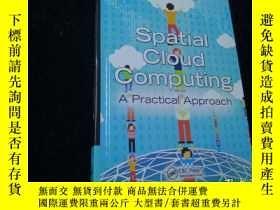 二手書博民逛書店Spatial罕見Cloud Computing 空間雲計算【英