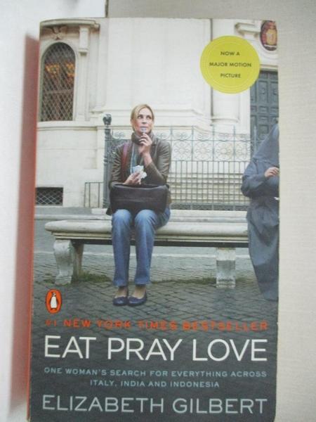 【書寶二手書T1/一般小說_ICF】Eat Pray Love_Elizabeth Gilbert