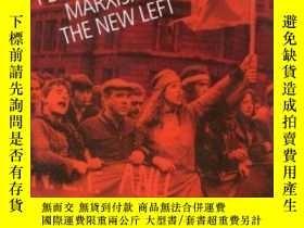 二手書博民逛書店Perry罕見Anderson, Marxism And The New Left-佩裏·安德森、馬克思主義與新左