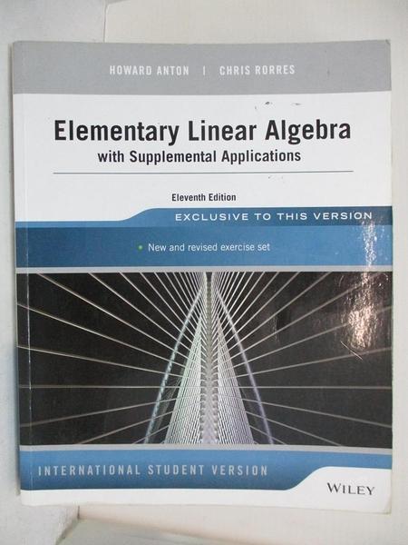 【書寶二手書T8/大學商學_I5M】Elementary Linear Algebra With Supplemental Applications_ANTON HOWARD ET.AL