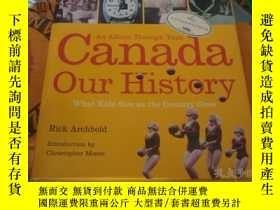 二手書博民逛書店CANADA罕見OUR HISTORYY25254 出版2000