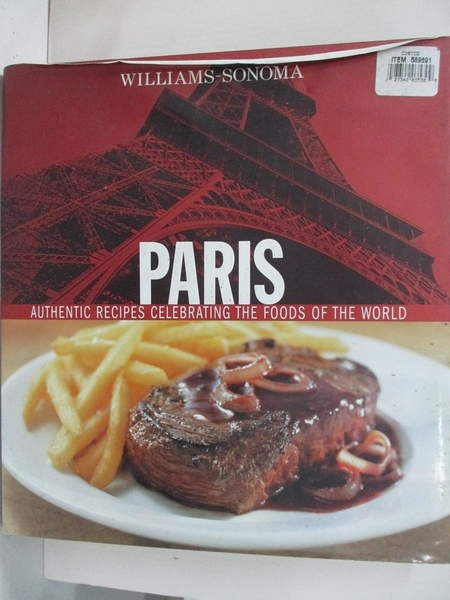 【書寶二手書T1/餐飲_D74】Williams Sonoma Paris: Authentic Recipes Celebrating the Foods..