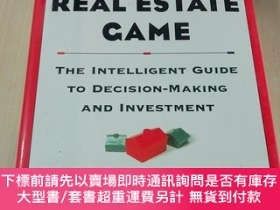 二手書博民逛書店THE罕見REAL ESTATE GAME : THE INTELLIGENT GUIDE TO DECISION