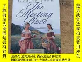 二手書博民逛書店THE罕見MEETING PLACEY216015 JANETTE BETHANY HOUSE 出版1999