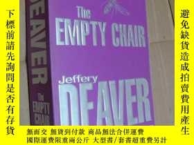 二手書博民逛書店The罕見Empty Chair:A Lincoln Rhyme NovelY85718 Jeffery De