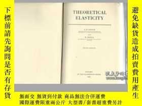 二手書博民逛書店Theoretical罕見Elasticity-理論彈性Y436638 Albert E. Green; ..