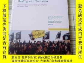 二手書博民逛書店Dealing罕見with Terrorism Empirical and Normative Challenge