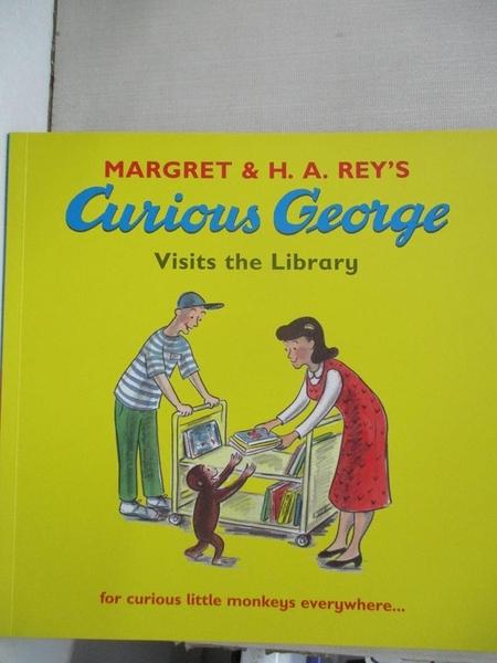 【書寶二手書T1/少年童書_JDN】Curious George Visits the Library_Margret,H. A. Rey