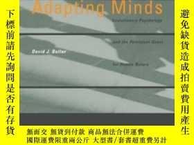 二手書博民逛書店Adapting罕見MindsY255174 David J.