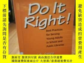 二手書博民逛書店Do罕見It Right! Best Practices for