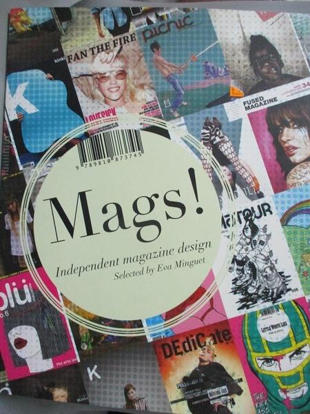 【書寶二手書T5/設計_E5N】Mags! : independent magazine design_selected by Eva Minguet