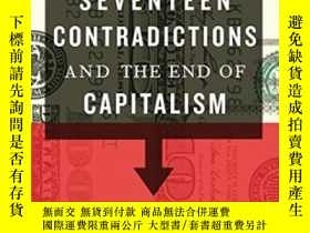 二手書博民逛書店Seventeen罕見Contradictions And The End Of Capitalism-十七大矛盾