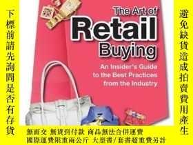 二手書博民逛書店The罕見Art of Retail Buying: An Insider s Guide to the Best