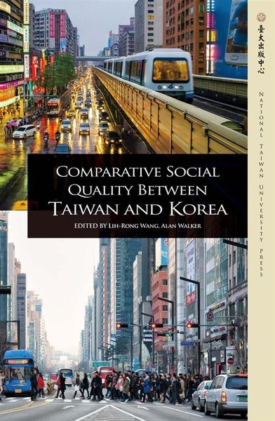 (二手書)Comparative Social Quality Between Taiwan and Korea