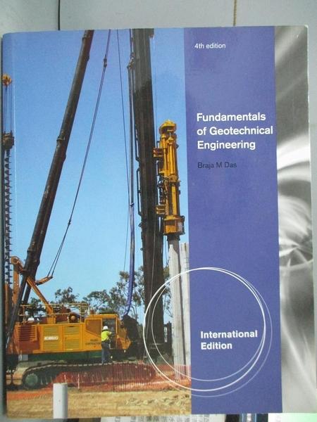 【書寶二手書T4/大學理工醫_YJD】Fundamentals of geotechnical engineering_
