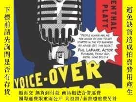 二手書博民逛書店Voice-over罕見Voice Actor: What It s Like Behind The MicY