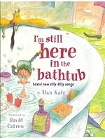 二手書博民逛書店《I m Still Here in the Bathtub》