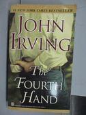 【書寶二手書T8/原文小說_NDO】The Fourth Hand_John Irving