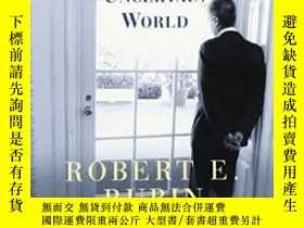 二手書博民逛書店In罕見An Uncertain WorldY256260 Robert Rubin Random House