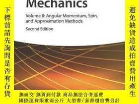二手書博民逛書店Quantum罕見Mechanics, Volume 2: Angular Momentum, Spin, and