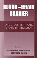 二手書博民逛書店《Blood-brain Barrier: Drug Delivery and Brain Pathology》 R2Y ISBN:0306467089