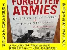 二手書博民逛書店Forgotten罕見Armies: Britain s Asian Empire and the War wit