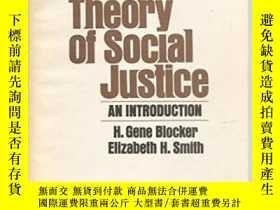 二手書博民逛書店John罕見Rawls Theory Of Social Justice-羅爾斯的社會正義理論Y436638