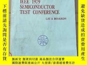 二手書博民逛書店IEEE罕見1979 semiconductor test conference(P2780)Y173412